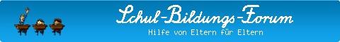 TIPP: www.schulbildungsforum.de - Hilfe von Eltern für Eltern